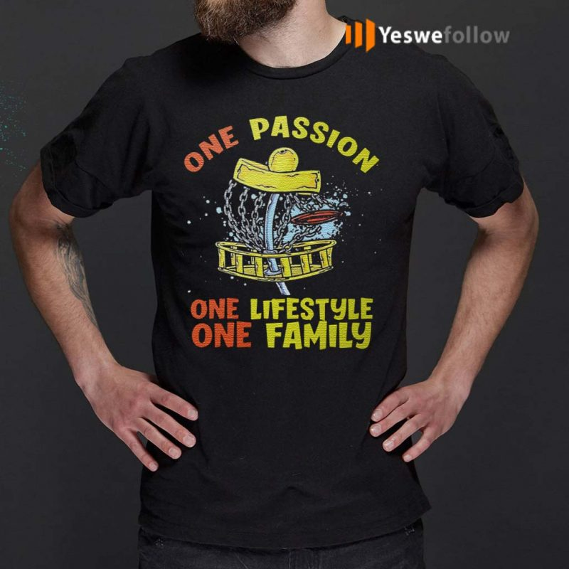One-Passion-One-Lifestyle-One-Family-T-Shirts
