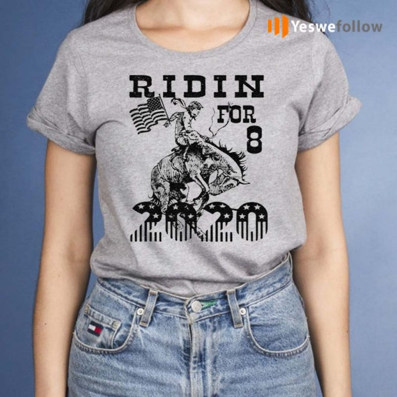 Ridin-For-8-2020-T-Shirts