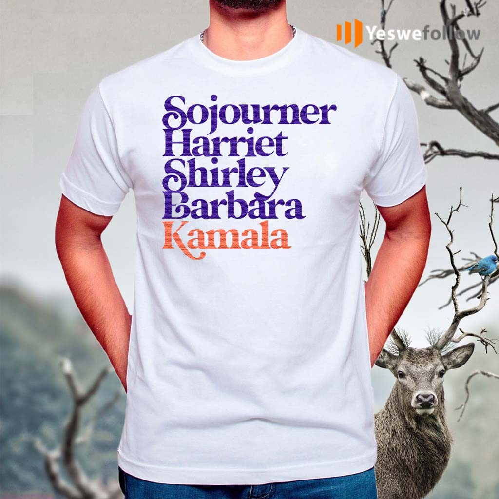 Sojourner-Harriet-Shirley-Barbara-Kamala-Shirt