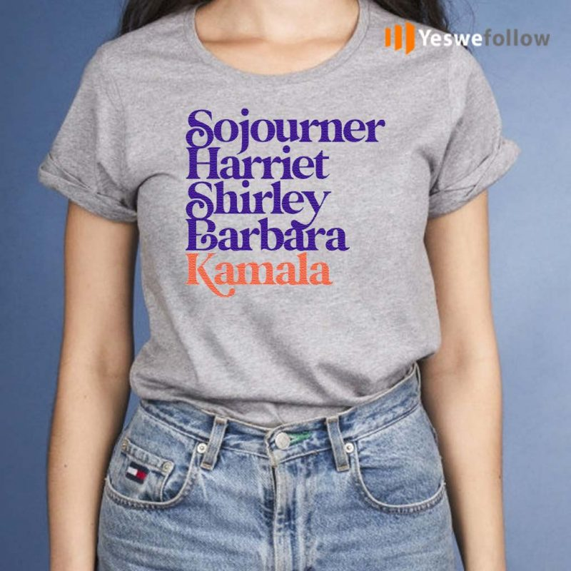 Sojourner-Harriet-Shirley-Barbara-Kamala-Shirts
