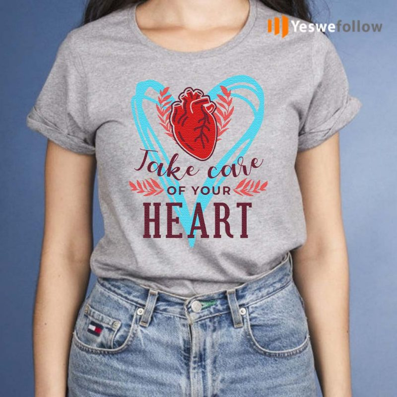 Take-care-of-your-heart-shirts