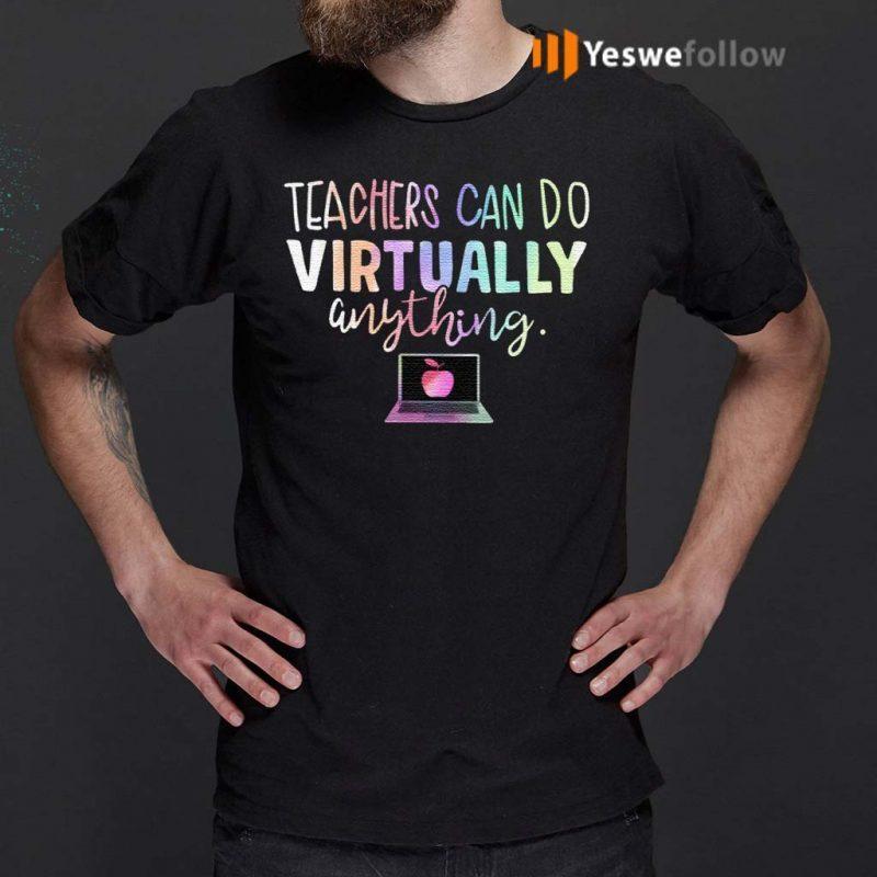 Teachers-Can-Do-Virtually-Anything-Shirts