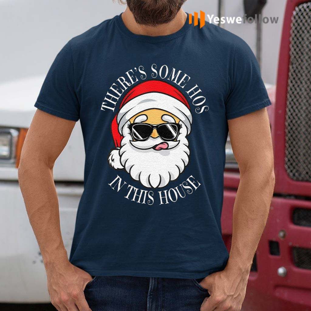 There's-Some-Hos-In-this-House-t-shirt