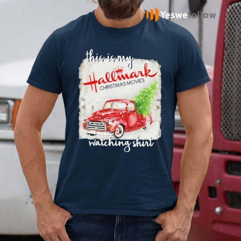 This-Is-My-Hallmark-Christmas-Movie-Watching-Shirts