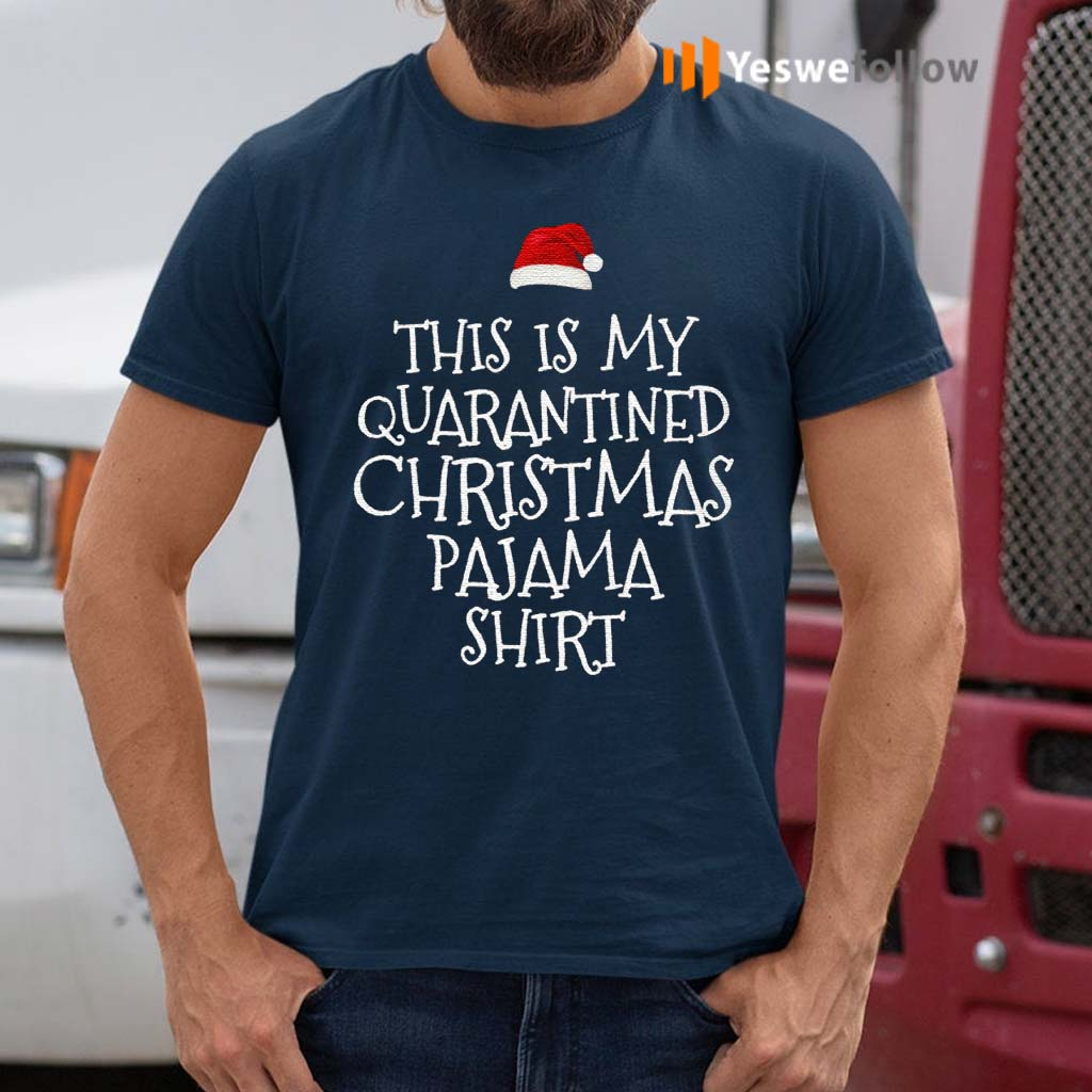 This-Is-My-Quarantined-Christmas-Pajama-Shirts