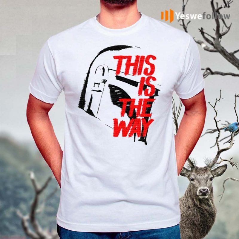 This-Is-The-Way-T-Shirt