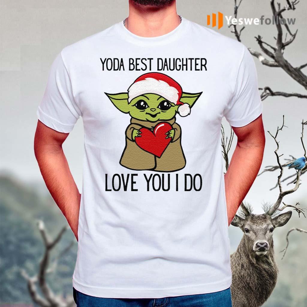 Yoda-Best-Daughter-Love-You-I-Do-Shirts