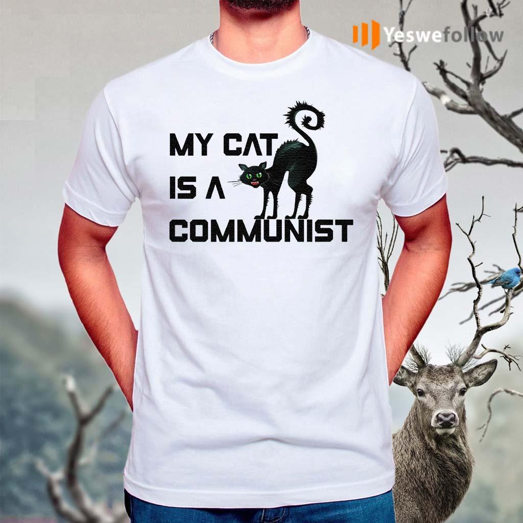 my-cat-is-a-communist-T-Shirt