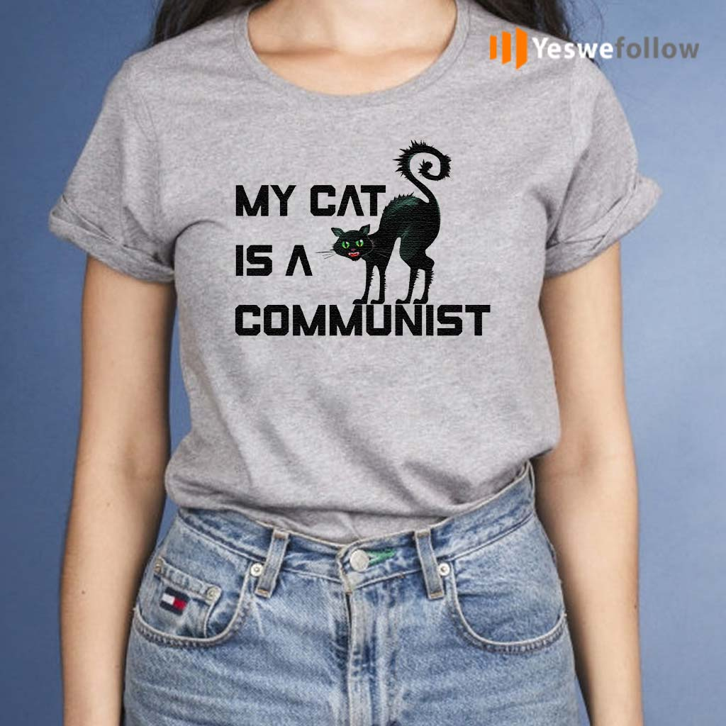 my-cat-is-a-communist-T-Shirts