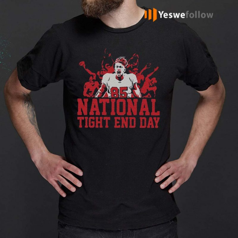 national-tight-end-day-shirt