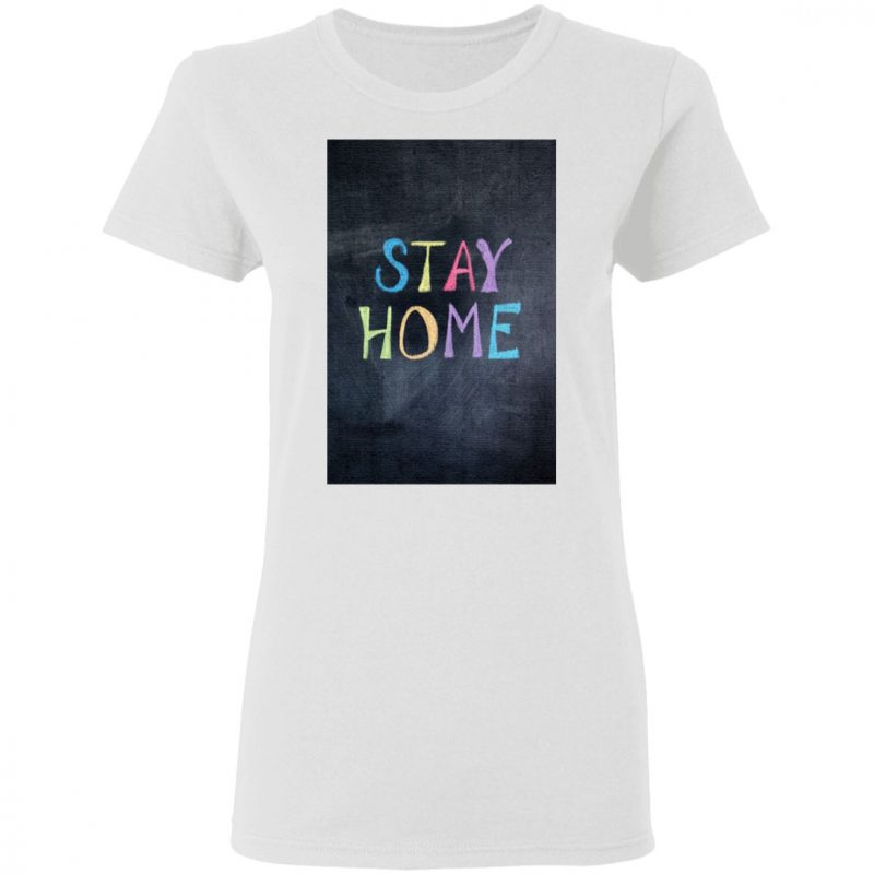 stay home Classic t shirt