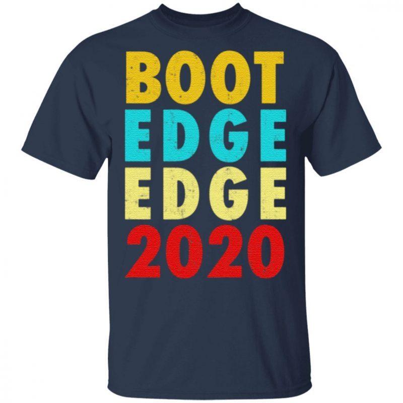 Boot Edge Edge Pete Buttigieg 2020 Funny T-Shirt