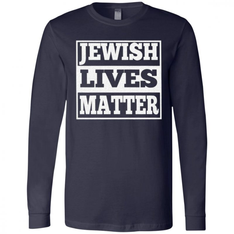 Jewish Lives Matter T Shirt