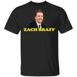 Zack Braff Wrong Dax Braff T-Shirt