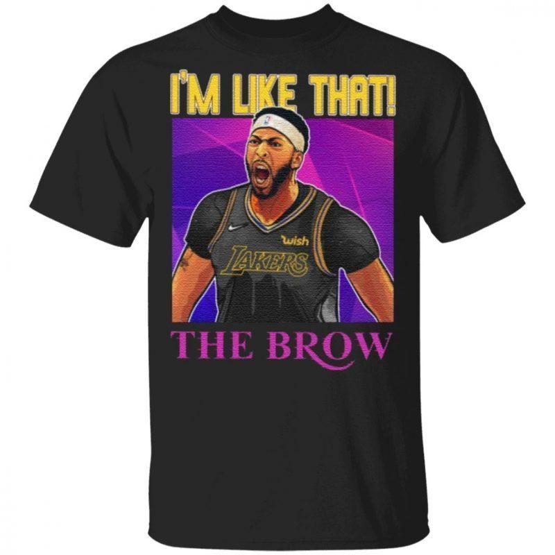 Anthony Davis I'm Like That The Brow T Shirt