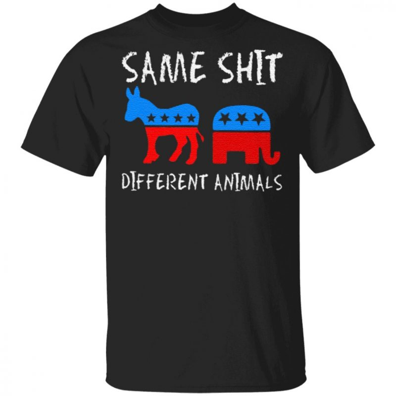 Republican And Democratic Same Shit Different Animals T Shirt