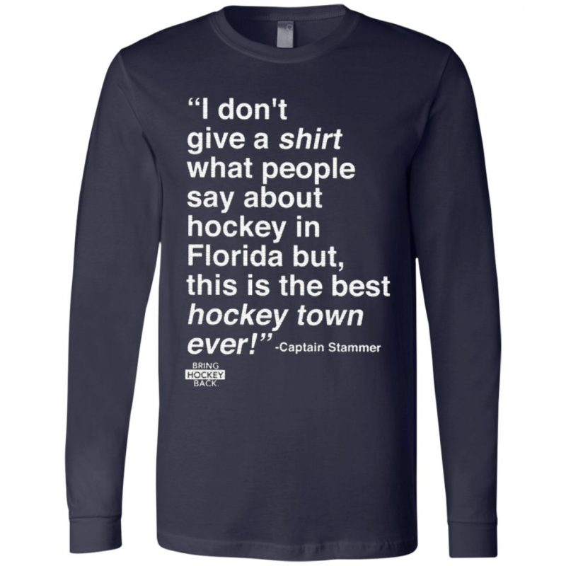 I Don't Give A Shirt What People Say About Hockey In Florida T Shirt