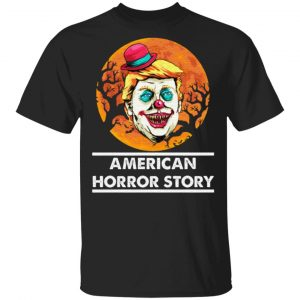 Trump Clown American Horror Story T Shirt