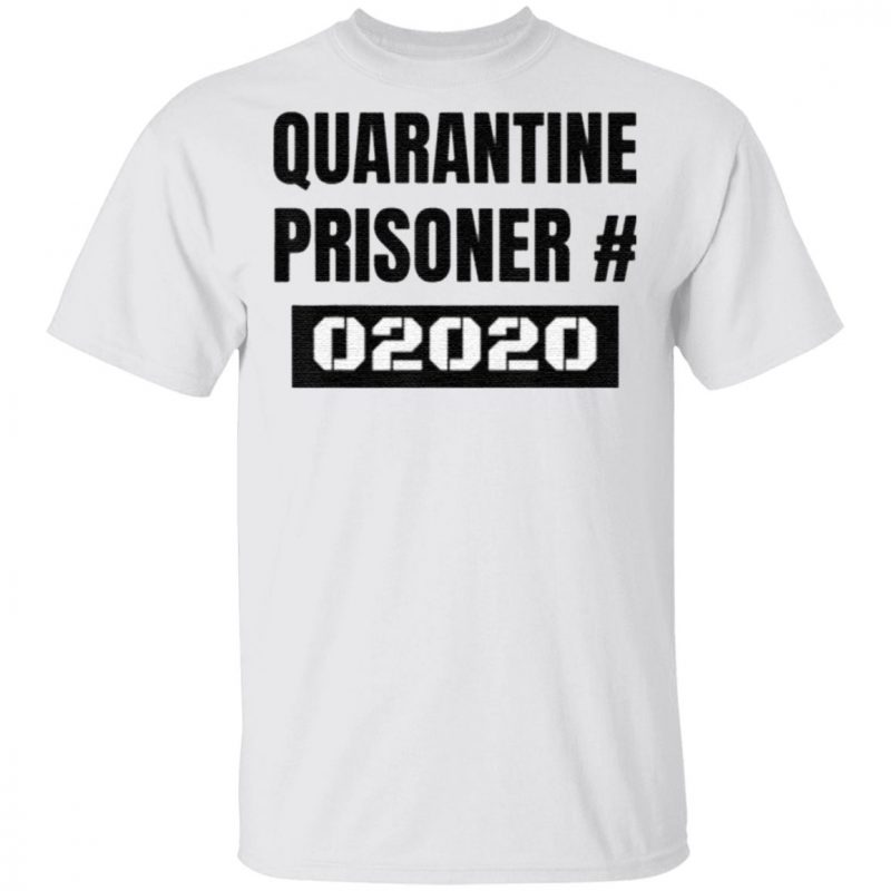 Quarantine Prisoner Costume 2020 Halloween T Shirt