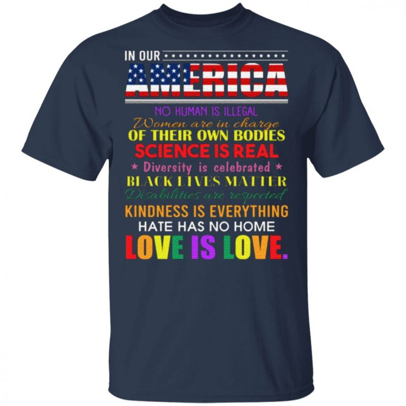 Hate Has No Home Here We Believe Equality For All American Flag T-Shirt