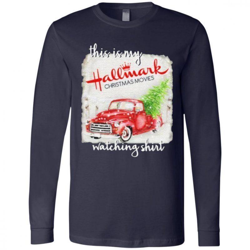 This Is My Hallmark Christmas Movie Watching T Shirt