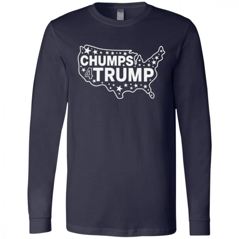 Chumps For Trump T Shirt