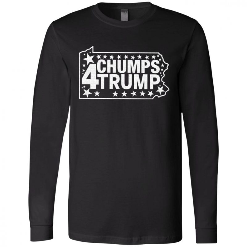 PA Chumps For Trump T Shirt