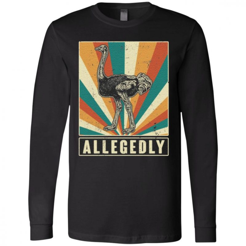 Allegedly Funny Ostrich T Shirt