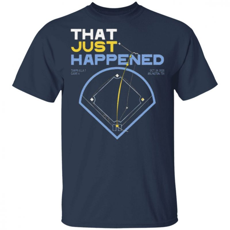 That Just Happened Tampa T-Shirt