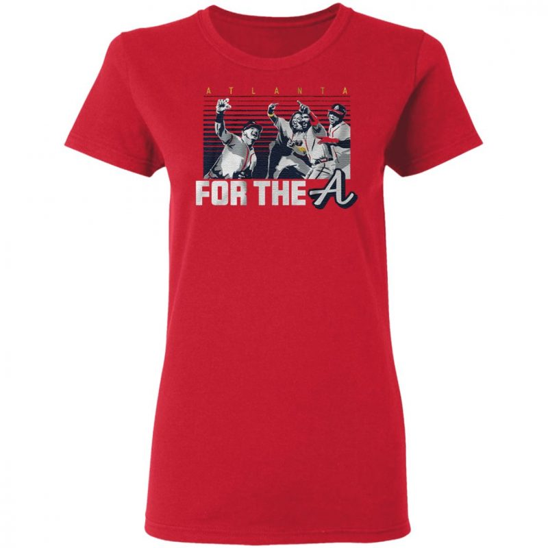 Atlanta for the a t shirt
