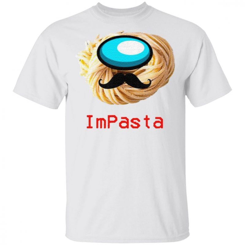 Impasta Italian Us Impostor Moustache T Shirt