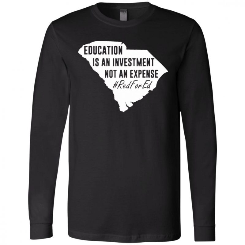 Education Is An Investment Not An Expense Red For Ed T Shirt