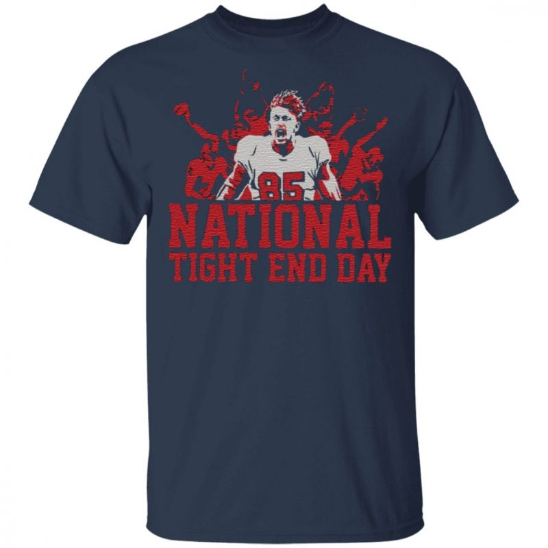 national tight end day t shirt