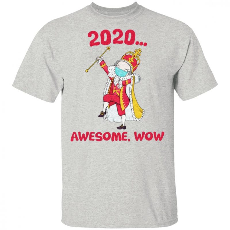 Hamilton George King 2020 Awesome Wow Quarantine Christmas T-shirt