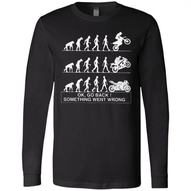Bikers Ok Go Back Something Went Wrong T Shirt