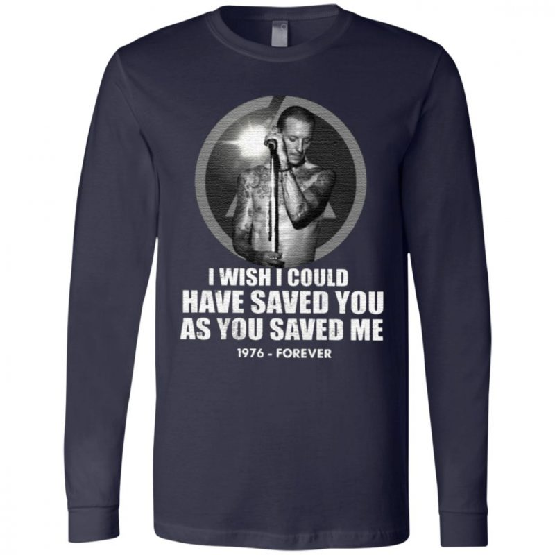Chester Bennington I Wish I Could Have Saved You As You Saved Me 1976 Forever T Shirt