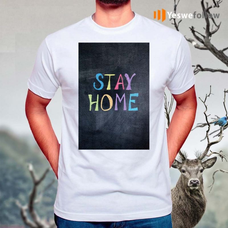 stay-home-Classic-shirts