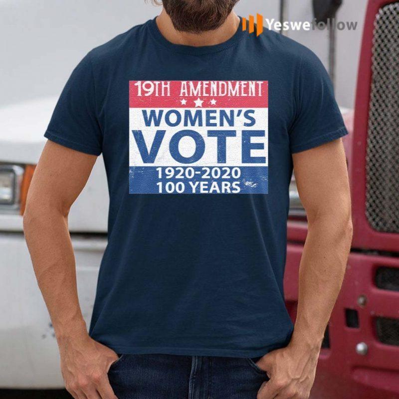 19th-Amendment-Women's-Vote-1920-2020-100-Years-TShirt