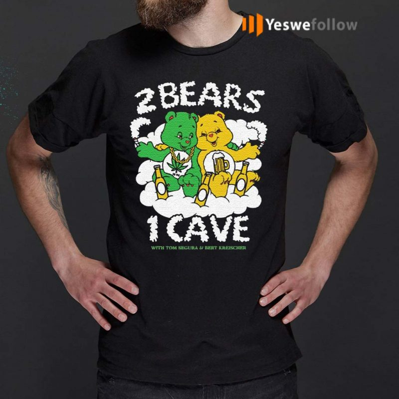 2-Bears-1-Cave-With-Tom-Segura-and-Bert-Kreischer-Beer-and-Weed-shirt