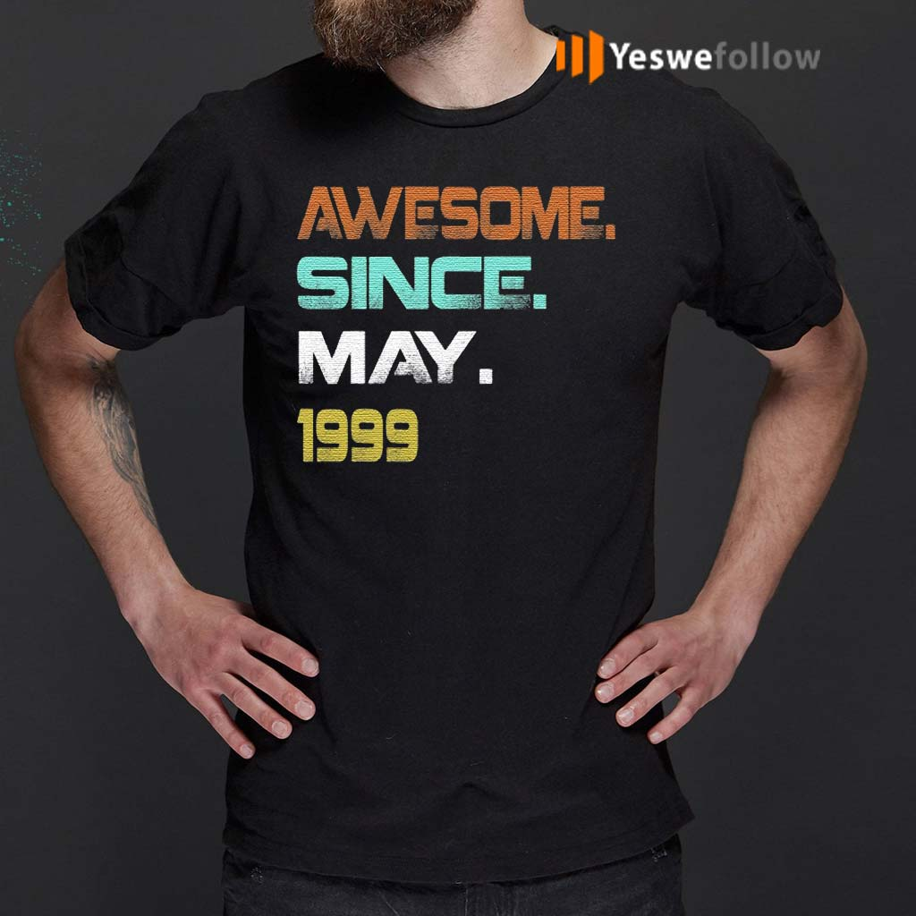 Awesome-Since-May-1999-21Th-Birthday-TShirt