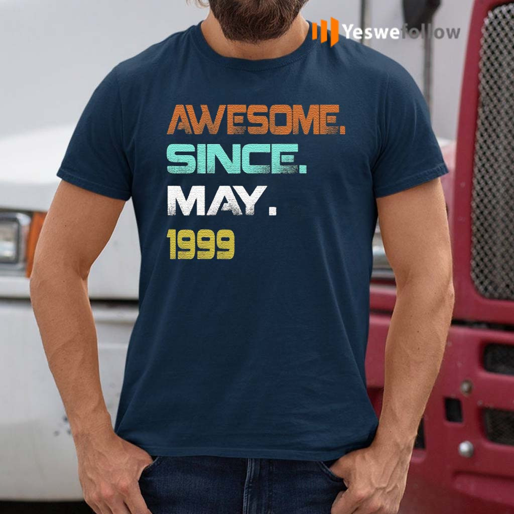 Awesome-Since-May-1999-21Th-Birthday-TShirts