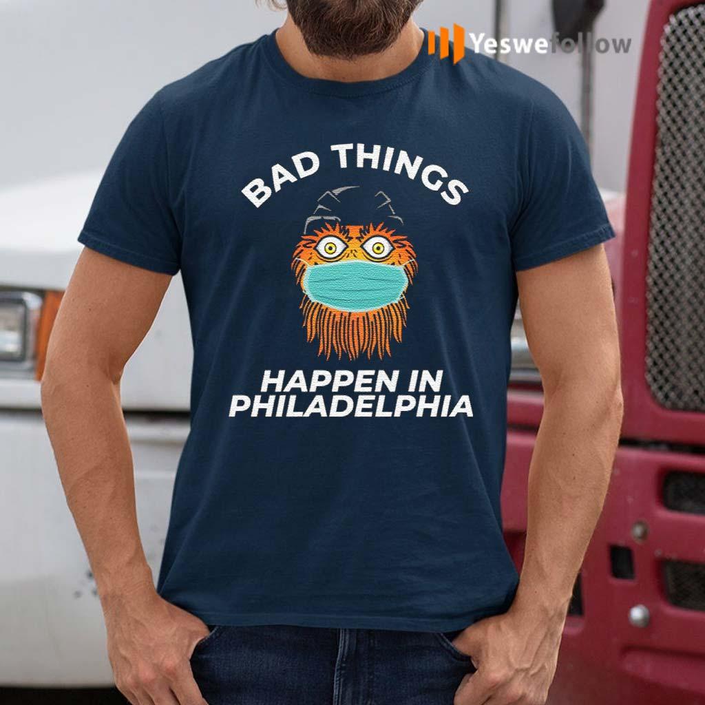 Bad-Things-Happen-In-Philadelphia-T-Shirt