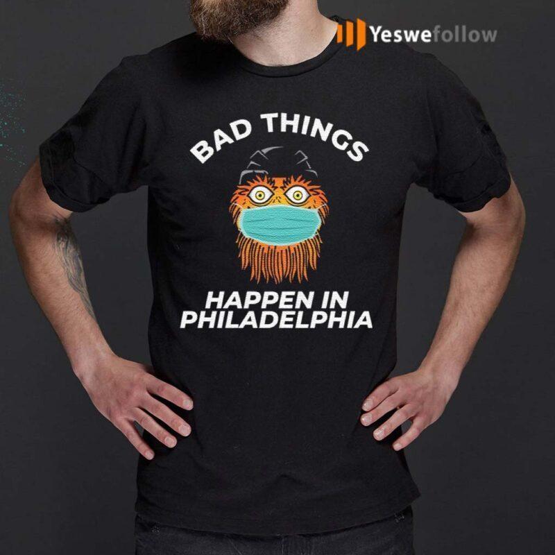 Bad-Things-Happen-In-Philadelphia-T-Shirts