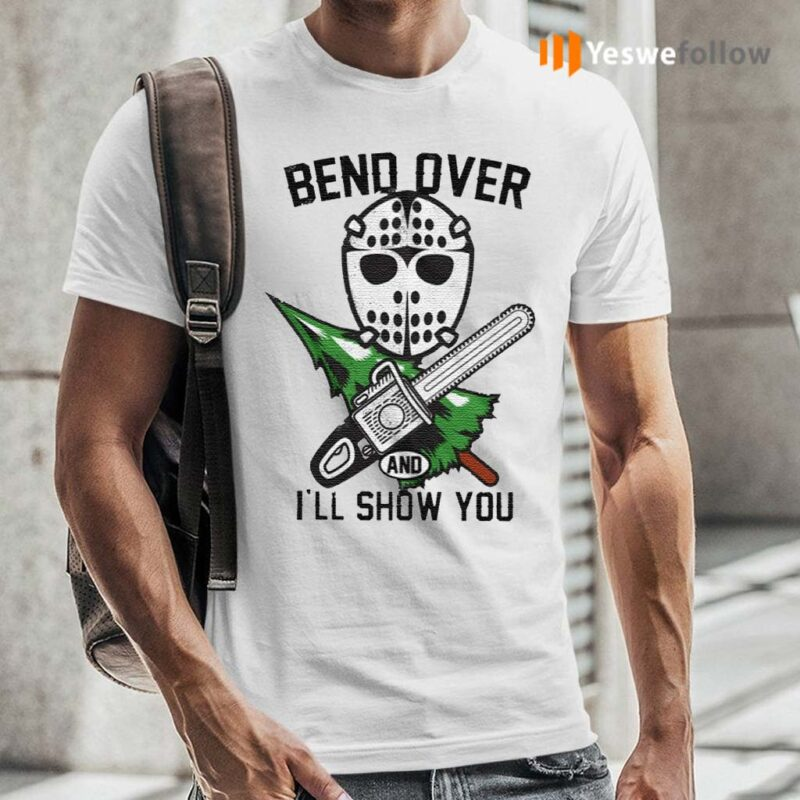 Bend-Over-I'll-Show-You-TShirts