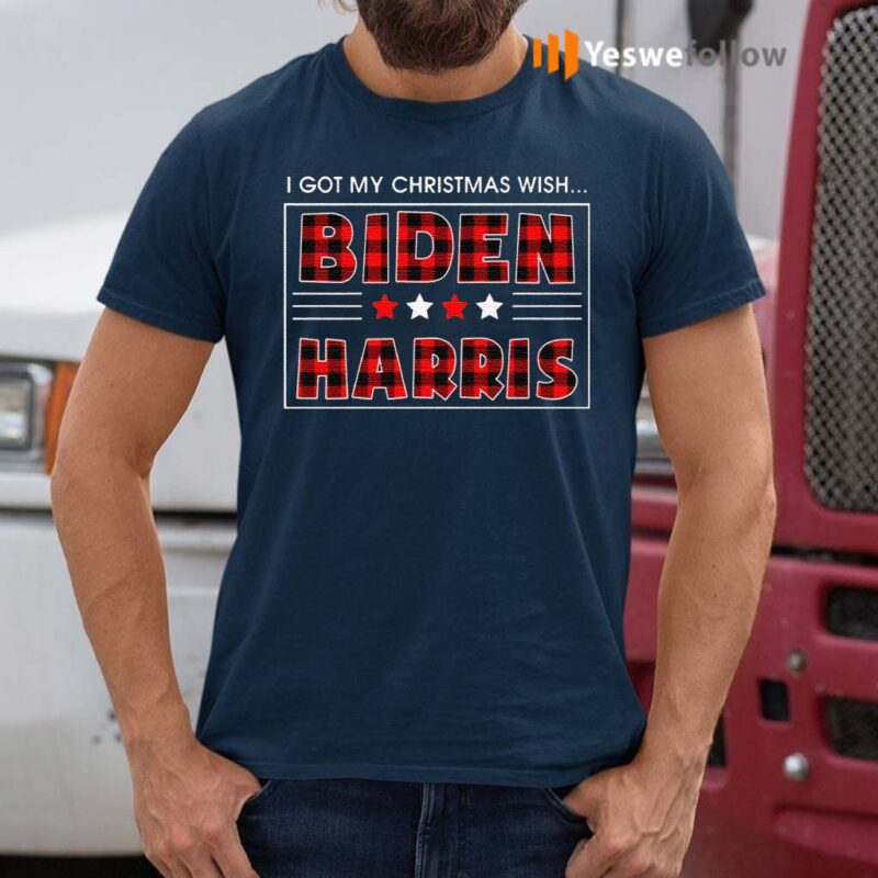 Biden-Harris-I-Got-Christmas-Wish-Joe-Biden-Kamala-Harris-Funny-Christmas-2020-T-Shirts