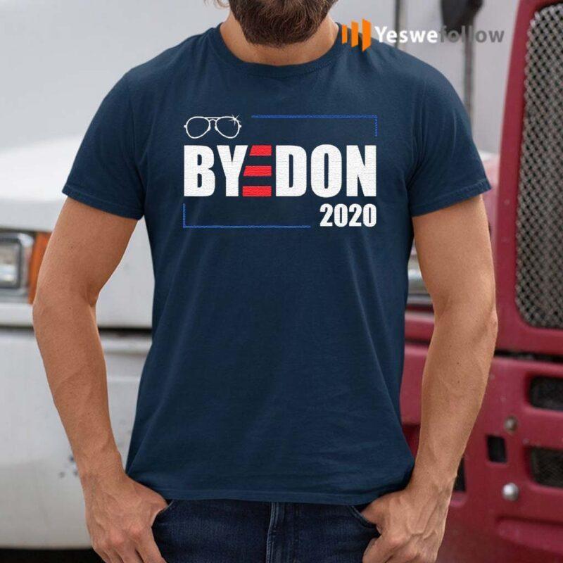 Bye-don-2020-joe-biden-victory-and-sunglasses-shirts