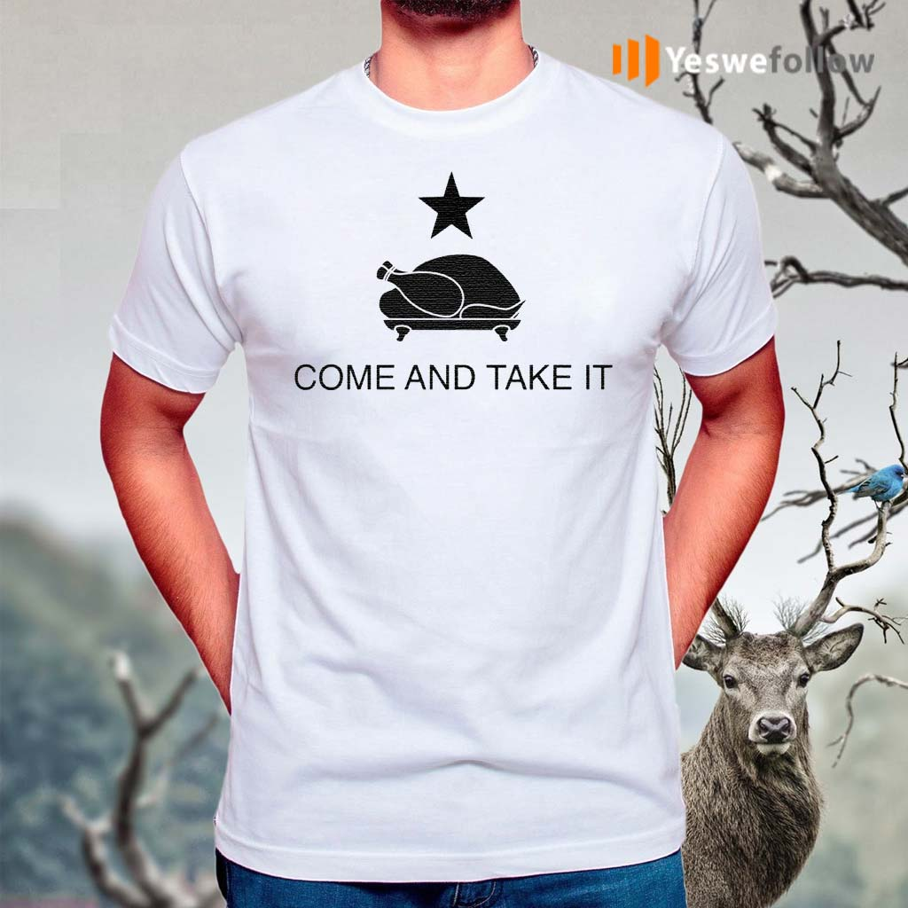 Come-and-take-it-t-shirt