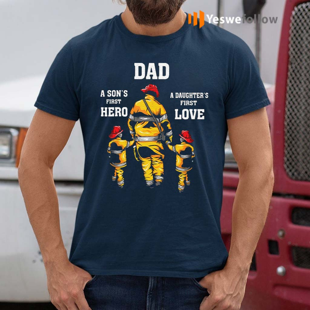 Dad-A-Son's-First-Hero-A-Daughter's-First-Love-TShirt