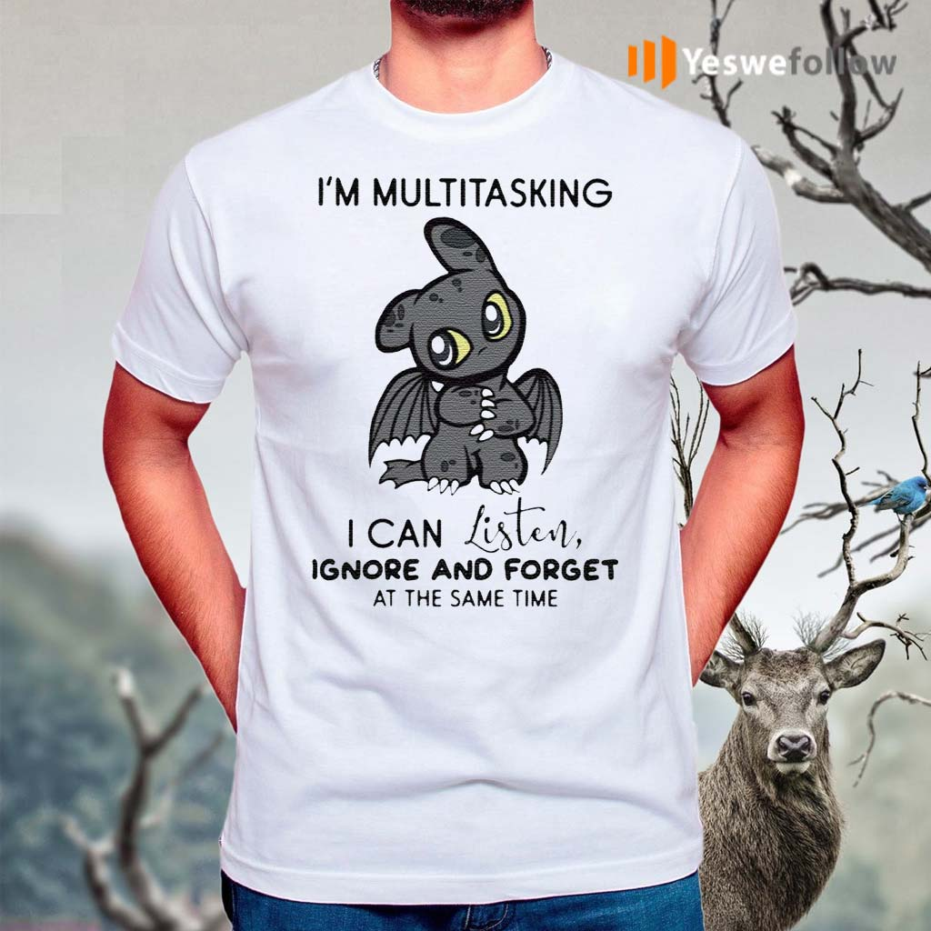 Dragon-I'm-Multitasking-I-Can-Listen-Ignore-And-Forget-At-The-Same-Time-Shirt