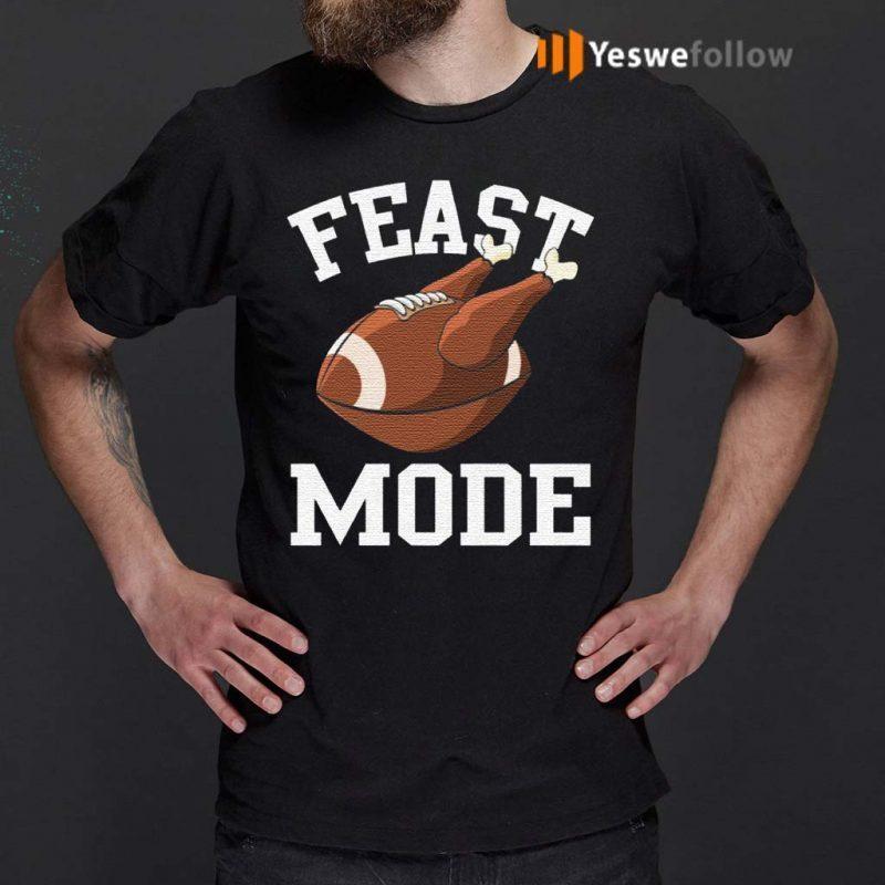 Feast-Mode-Funny-Thanksgiving-Turkey-Football-T-Shirts